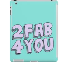2 fab 4 you iPad Case/Skin