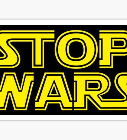 Stop Wars sticker Sticker