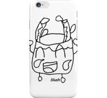 Slush - Happy iPhone Case/Skin