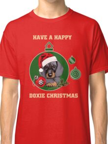 Have a Happy Doxie Christmas. Classic T-Shirt