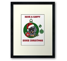 Have a Happy Doxie Christmas. Framed Print