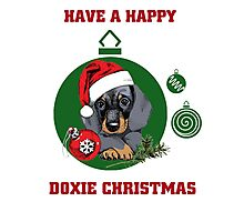 Have a Happy Doxie Christmas. Photographic Print