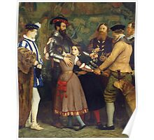 John Everett Millais - The Ransom. Family portrait: father and son, mother and daughter, female and male, dad daddy, child baby, beautiful dress, lovely family, mothers day, memory, mom mam, friends Poster