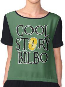 Cool Story Bilbo! Chiffon Top