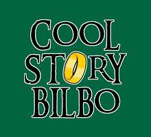 Cool Story Bilbo! Unisex T-Shirt