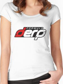 FORMULA DERP- Drifting or Drag racing? Women's Fitted Scoop T-Shirt