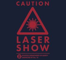 CAUTION! Laser Show!!! by pointandthread
