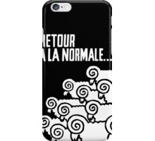 Retour a la Normale iPhone Case/Skin