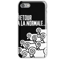 Retour a la Normale iPhone Case/Skin