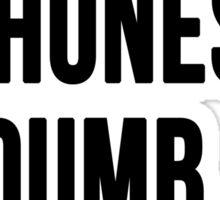 Smart Phones. Dumb People Sticker