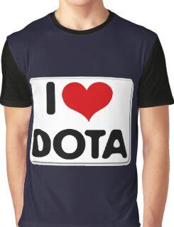 I love dota 2 shirts Graphic T-Shirt