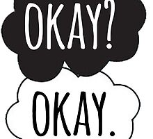 Okay? Okay Cloud Design by Alyssa  Clark