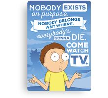 Rick and Morty Come Watch TV Canvas Print