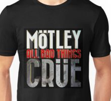 motley crue about thing Unisex T-Shirt