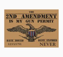 2ND AMENDMENT IS MY GUN PERMIT - Shirts, Stickers, Posters by 8675309