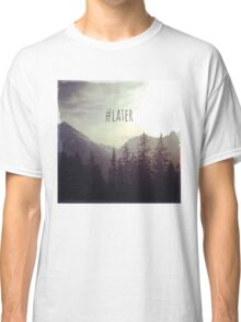 See you later - Austrian Mountains Classic T-Shirt
