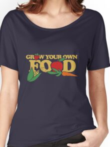Grow your own food urban farming Women's Relaxed Fit T-Shirt
