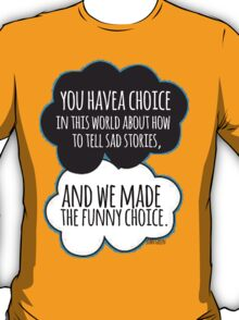 Funny Choice T-Shirt