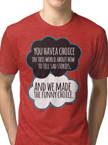 Funny Choice Tri-blend T-Shirt