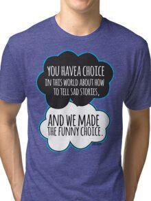 Funny Choice Tri-blend T-Shirt