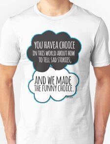Funny Choice T-Shirt