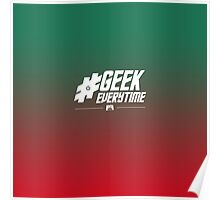 #GeekEverytime Poster