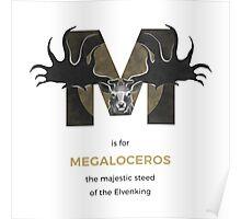 M is for Megaloceros Poster