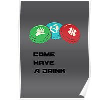 Come have a Drink Poster