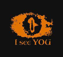 Eye of Sauron - I see you Unisex T-Shirt