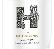 H is for Hallucigenia Poster