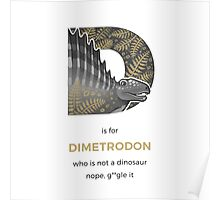 D is for Dimetrodon Poster