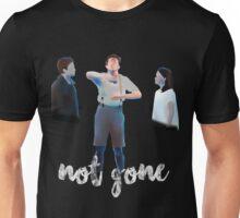 Not Gone Unisex T-Shirt