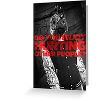 Hotline Miami: Do You Enjoy Hurting Other People? Greeting Card