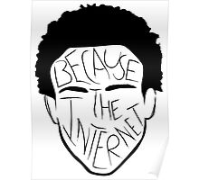 Because The Internet - Black Poster