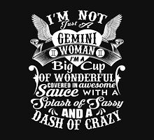 Gemini - Big Cup Of Wonderfull Covered In Awesome Sauce Unisex T-Shirt