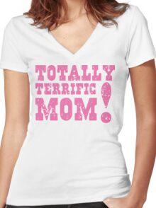 Totally terrific MOM! Women's Fitted V-Neck T-Shirt