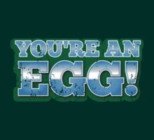 You're an EGG in green (New Zealand funny design) by jazzydevil
