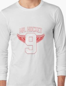 Mr. Hockey - Gordie Howe Long Sleeve T-Shirt