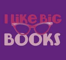 I LIKE BIG BOOKS in pink with cute eye glasses T-Shirt