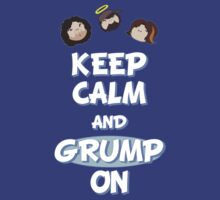 Game Grumps - Keep Calm And Grump On by Lopers