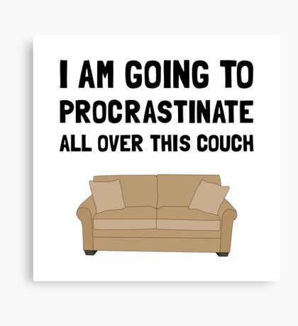 Procrastinate Couch Canvas Print
