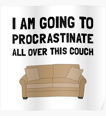 Procrastinate Couch Poster