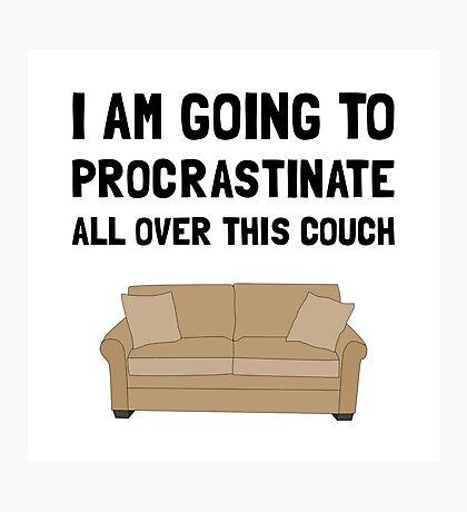 Procrastinate Couch Photographic Print