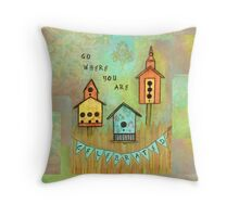 Go Where You Are Celebrated--Survive andThrive Throw Pillow