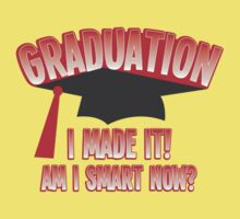 GRADUATION! I MADE IT! AM I SMART NOW? Baby Tee