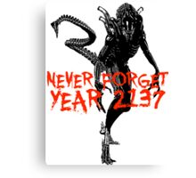 """NEW* ALIEN: ISOLATION MERCHANDISE... """"NEVER FORGET YEAR 2137"""" Canvas Print"""