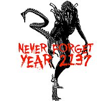 "NEW* ALIEN: ISOLATION MERCHANDISE... ""NEVER FORGET YEAR 2137"" Photographic Print"