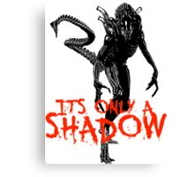 """NEW* ALIEN: ISOLATION MERCHANDISE... """"ITS ONLY A SHADOW"""" Canvas Print"""