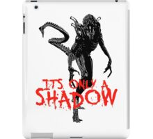 "NEW* ALIEN: ISOLATION MERCHANDISE... ""ITS ONLY A SHADOW"" iPad Case/Skin"
