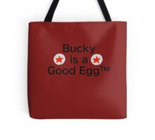 Bucky is a Good Egg Tote Bag